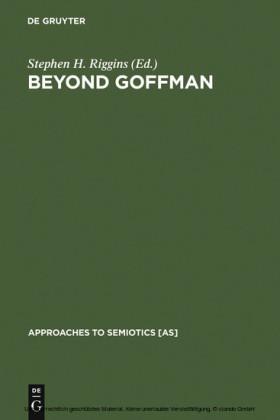 Beyond Goffman