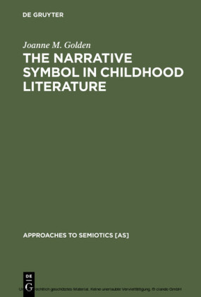 The Narrative Symbol in Childhood Literature