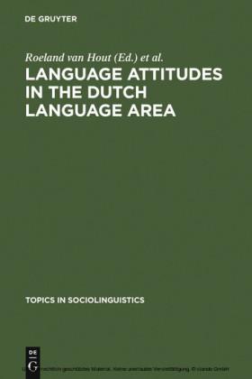 Language Attitudes in the Dutch Language Area