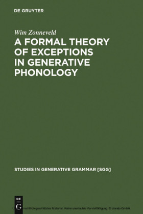 A Formal Theory of Exceptions in Generative Phonology