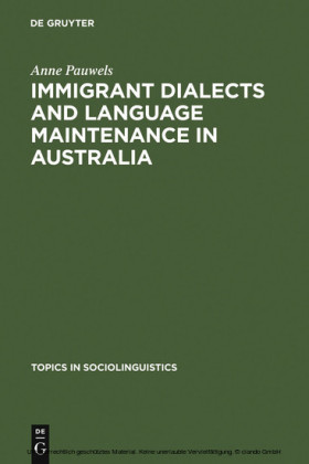 Immigrant Dialects and Language Maintenance in Australia
