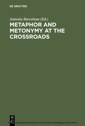 Metaphor and Metonymy at the Crossroads