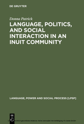 Language, Politics, and Social Interaction in an Inuit Community