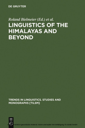 Linguistics of the Himalayas and Beyond