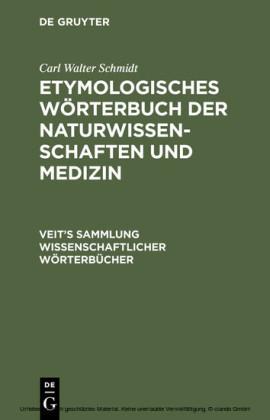 Etymologisches Wörterbuch der Naturwissenschaften und Medizin
