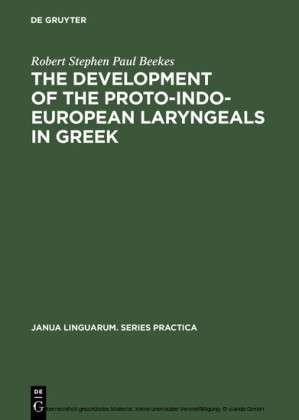 The Development of the Proto-Indo-European Laryngeals in Greek