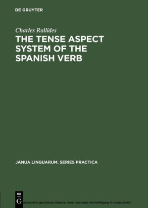 The Tense Aspect System of the Spanish Verb