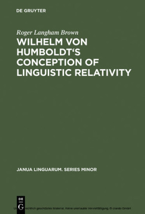 Wilhelm von Humboldt's Conception of Linguistic Relativity