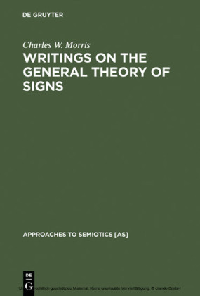 Writings on the General Theory of Signs