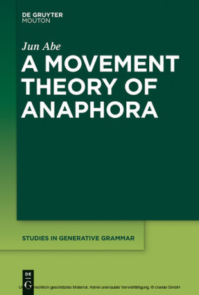 A Movement Theory of Anaphora