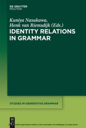 Identity Relations in Grammar