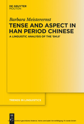 Tense and Aspect in Han Period Chinese