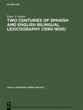 Two Centuries of Spanish and English Bilingual Lexicography (1590-1800)