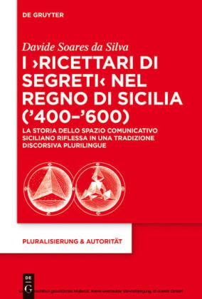 I 'Ricettari di segreti' nel Regno di Sicilia ('400-'600)