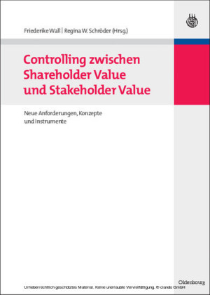 Controlling zwischen Shareholder Value und Stakeholder Value