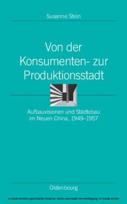 Von der Konsumenten- zur Produktionsstadt