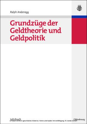 Grundzüge der Geldtheorie und Geldpolitik