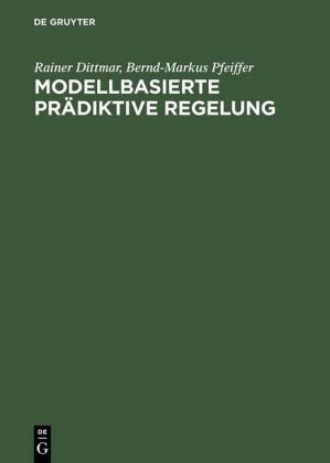 Modellbasierte prädiktive Regelung