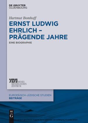 Ernst Ludwig Ehrlich - prägende Jahre