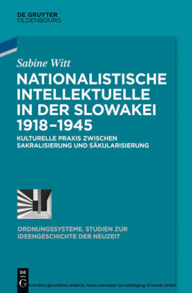 Nationalistische Intellektuelle in der Slowakei 1918-1945