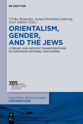 Orientalism, Gender, and the Jews