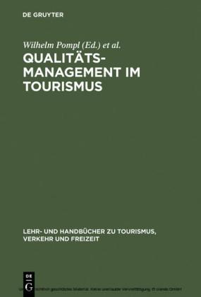 Qualitätsmanagement im Tourismus