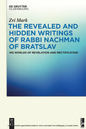The Revealed and Hidden Writings of Rabbi Nachman of Bratslav