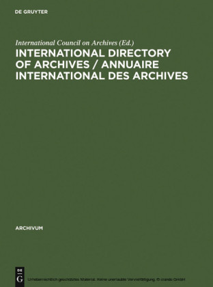 International directory of archives / Annuaire international des archives