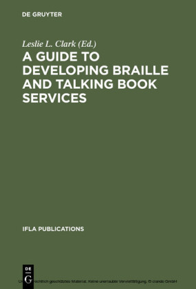 A Guide to Developing Braille and Talking Book Services
