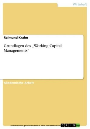 Grundlagen des 'Working Capital Managements'