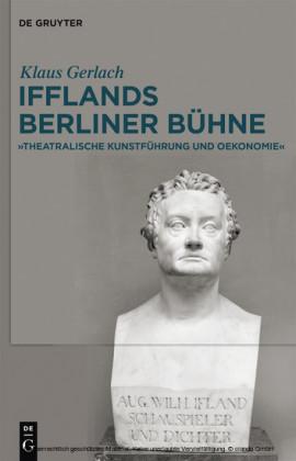 August Wilhelm Ifflands Berliner Bühne