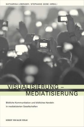 Visualisierung - Mediatisierung