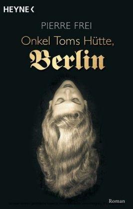 Onkel Toms Hütte, Berlin