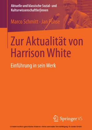 Zur Aktualität von Harrison White