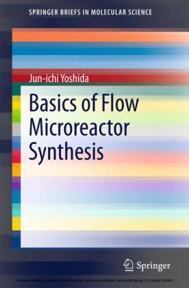 Basics of Flow Microreactor Synthesis