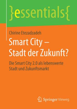 Smart City - Stadt der Zukunft?