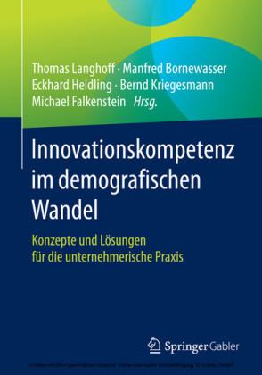 Innovationskompetenz im demografischen Wandel