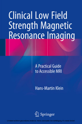 Clinical Low Field Strength Magnetic Resonance Imaging