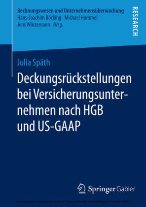 Deckungsrückstellungen bei Versicherungsunternehmen nach HGB und US-GAAP