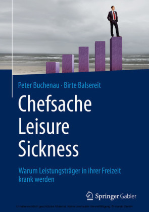 Chefsache Leisure Sickness