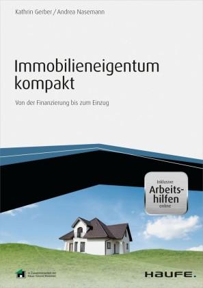 Immobilieneigentum kompakt - inkl. Arbeitshilfen online