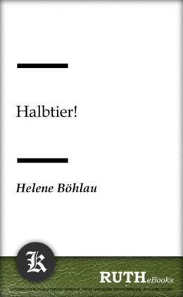 Halbtier!