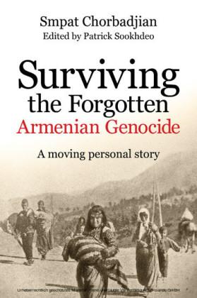 Surviving the Forgotten Armenian Genocide