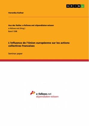 L'influence de l'Union européenne sur les actions collectives francaises