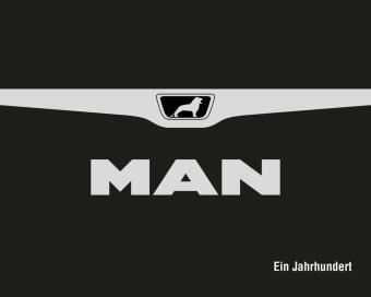 MAN - Ein Jahrhundert