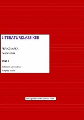 Franz Kafka - Das Schloss