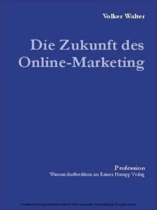 Die Zukunft des Online-Marketing