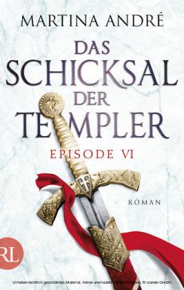 Das Schicksal der Templer - Episode VI