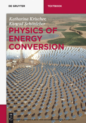 Physics of Energy Conversion