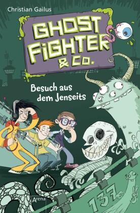 Ghostfighter & Co. (2). Besuch aus dem Jenseits